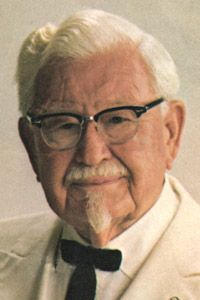 Colonel Sanders. His niece lived down the street from me in Moose Jaw, Saskatchewan. One day l was out cutting the grass and this big white limo pulled up and out stepped the Colonel in his white suit. He was there for a new store opening. Never spoke to him directly but l still remember thinking it was nice of him to stop in and see his niece.
