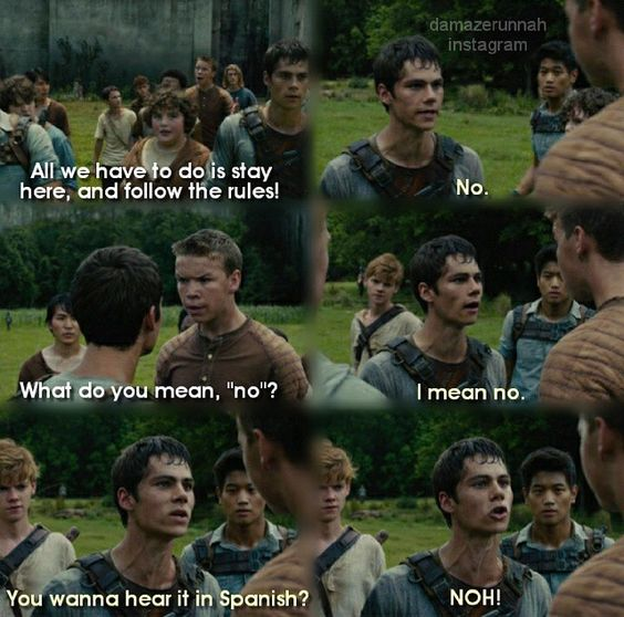 This quote is not from The Maze Runner. It's from Teen Wolf, season 1 episode 7.<<<yeah I didn't remember it from the book, but I guess they changed the movie.