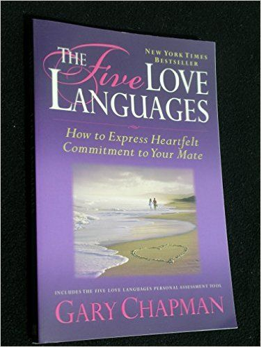 The Five Love Languages: How to Express Heartfelt Commitment to Your Mate: Gary Chapman: 9781881273158: Amazon.com: Books