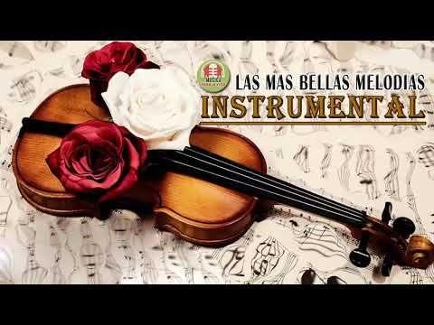 Las Mejores Melodias Del Mundo Baladas Instrumentales Romanticas