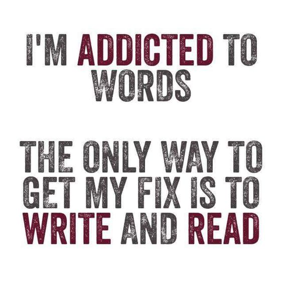 Addicted to words...