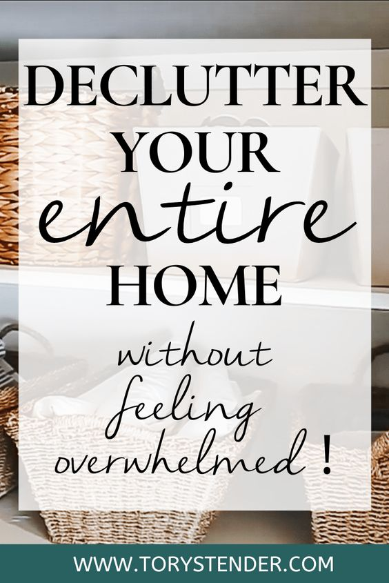 How To Declutter Your Entire House - Tory Stender