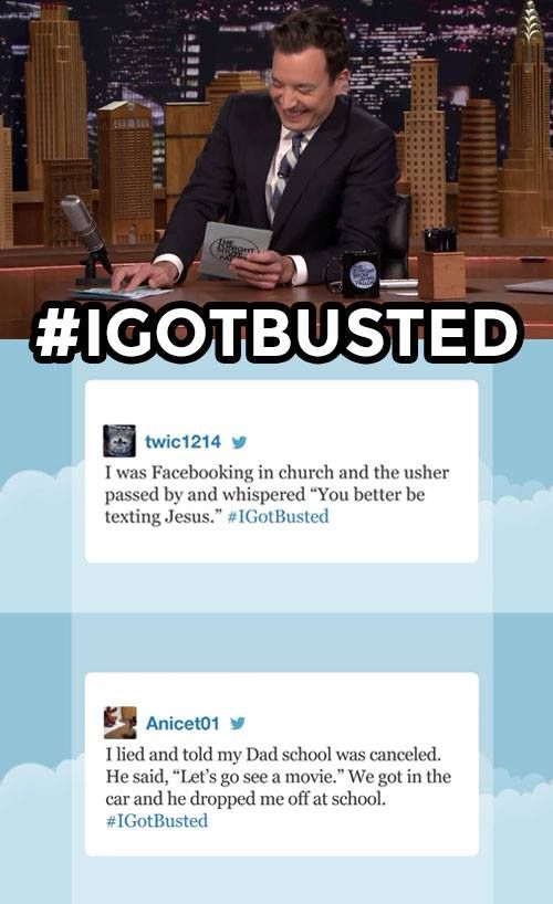 The Tonight Show Starring Jimmy Fallon Page Liked · 1 hr ·     Jimmy reads some of your funniest #IGotBusted tweets. Have your own funny story? Leave it below!  Watch more Hashtags: https://www.youtube.com/watch?v=rcBLmDoWqlY&index=1&list=PLykzf464sU99HVFTMNPjNLWLqPSJAzEDN