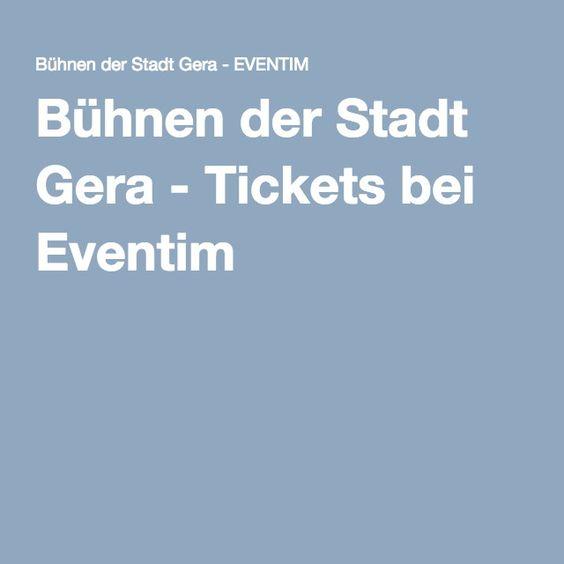 Bühnen der Stadt Gera - Tickets bei Eventim