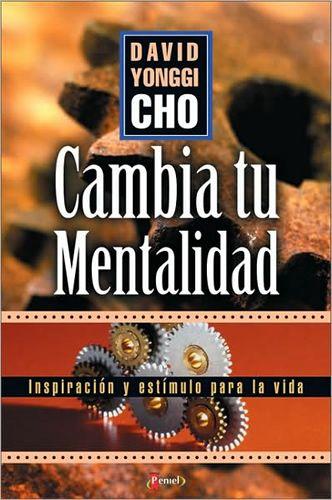 David Yonggi Cho - Cambia Tu Mentalidad - Libros