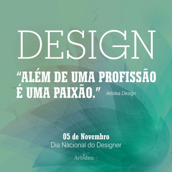 """""""Pra fazer algo bem feito, tem que amar o que você faz."""" – Parabéns para todos os profissionais designers do nosso Brasil! inclusive para nós!!!..rsr  #Designer  #Design #Agencia #Marketing #Marketingdigital"""