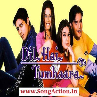 Dil Hai Tumhaara Mp3 Songs Download Www Songaction In In 2020 Mp3 Song Download Mp3 Song Songs