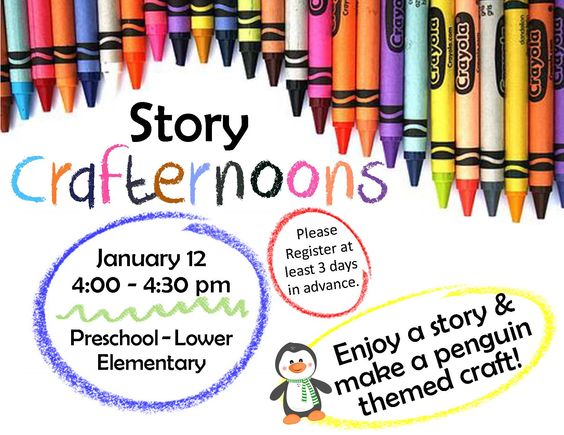 STORY CRAFTERNOON! Tuesday, January 12 from 4 - 4:30 pm. Enjoy a story and make a penguin-themed craft! For preschool - lower elementary age.