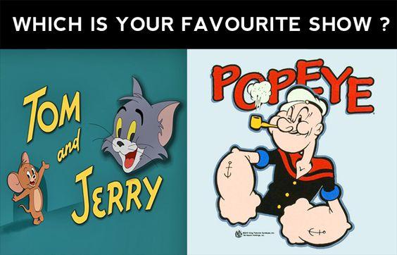 Comment your favourite show..:)