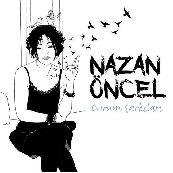Nazan Öncel - Durum Şarkıları (2018) Albüm