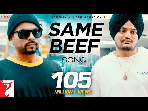 Same Beef Song Bohemia Ft Sidhu Moose Wala Byg Byrd New Punjabi Song 2019 Youtube Songs Trending Songs Mp3 Song