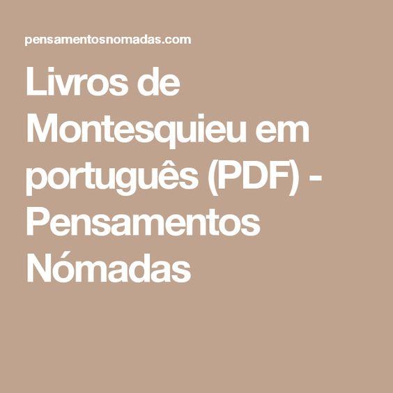 Livros de Montesquieu em português (PDF) - Pensamentos Nómadas