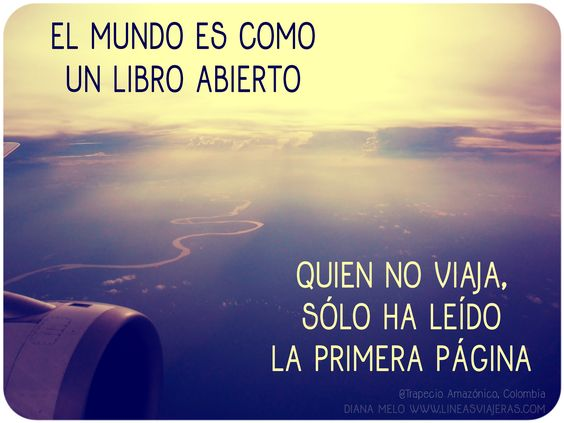 The world is like an open book. He who does not travel has only read the first page.