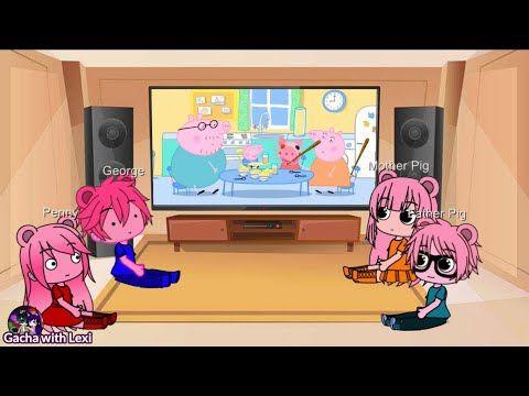Gacha Club Peppa Pig Family Reacts To Piggy Memes Part 1 Gacha Life Youtube Peppa Pig Family Pig Family Piggy