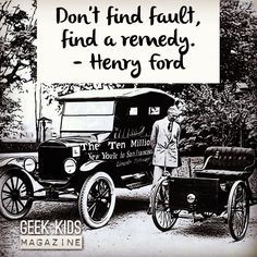 """Don't find fault find a remedy."" - Henry Ford  #quoteoftheday #attitude #makersgonnamake"