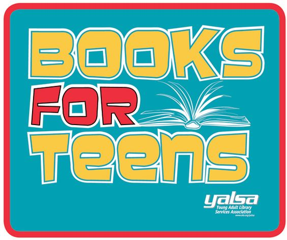 Books for Teens | Young Adult Library Services Association (YALSA)