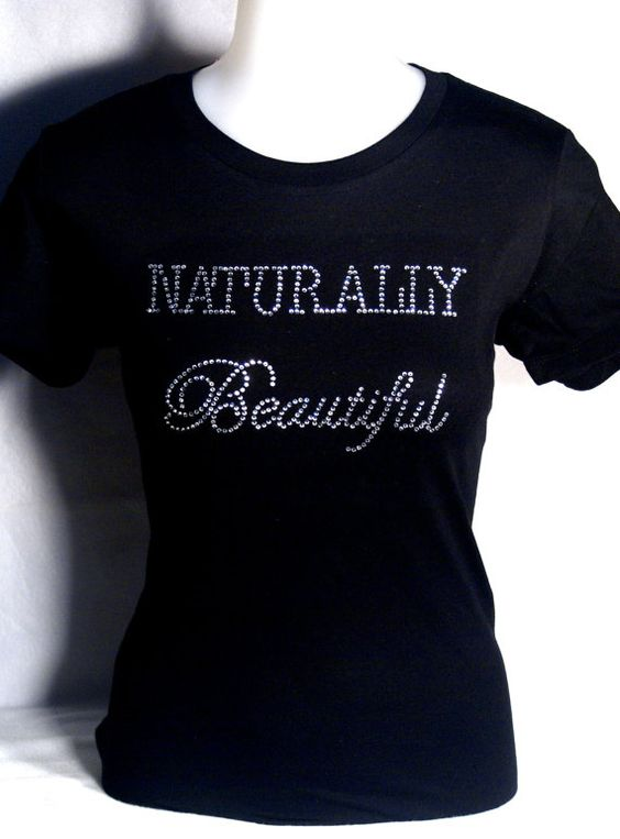 Naturally Beautiful /Rhinestone Shirt