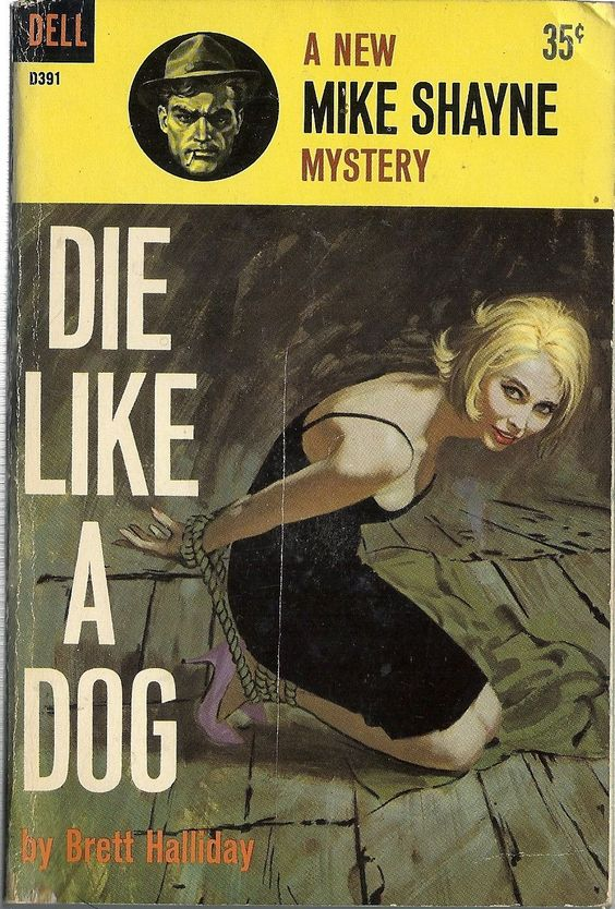 Author: Brett Halliday Publisher: Dell D391 Year: 1960 Print: 1 Cover Price: $0.35 Condition: Very Good Genre: Mystery