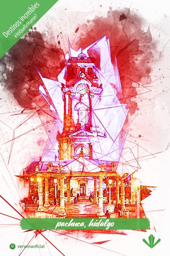 Reloj Monumental De Pachuca Pachuca Reloj Arte