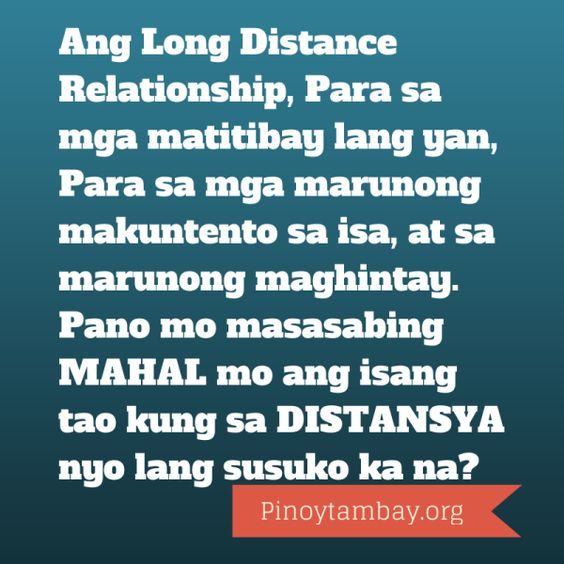 Tagalog Quotes, Long Distance Relationships And Distance