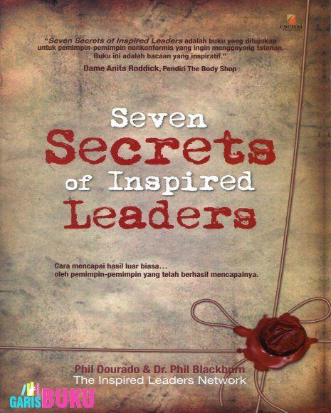 Seven Secrets Of Inspired Leaders   Toko Buku Online GarisBuku.com   02194151164 - 081310203084