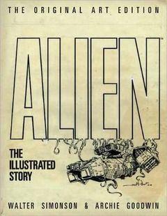 Libro: Alien - The Illustrated Story (original Art Edition) The Illustrated Story