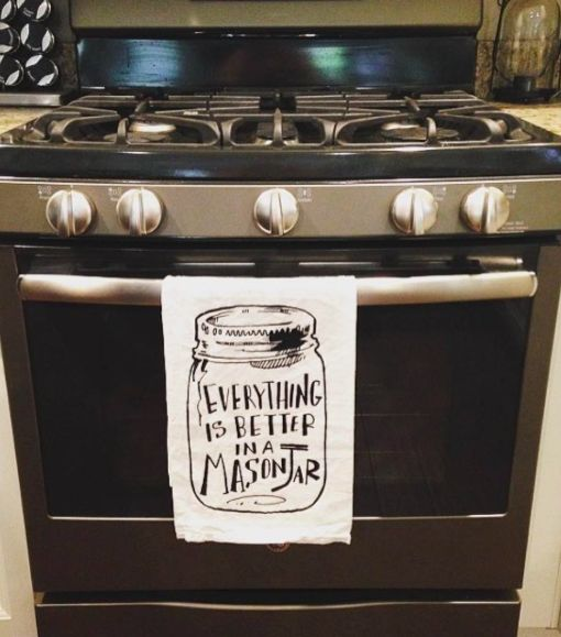 Everything is better in a mason jar kitchen towel masons for Kitchen jar decoration