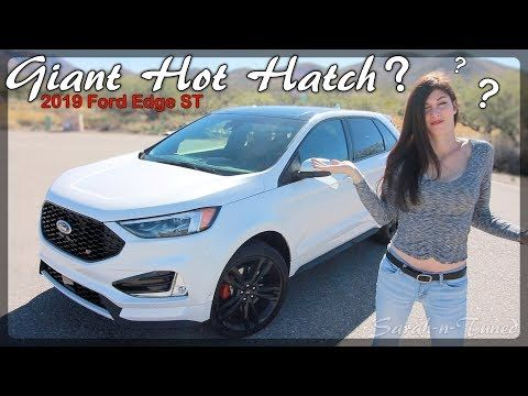 Is Fords Mommy Missile Fast 2019 Edge St Youtube Ford Hot Hatch