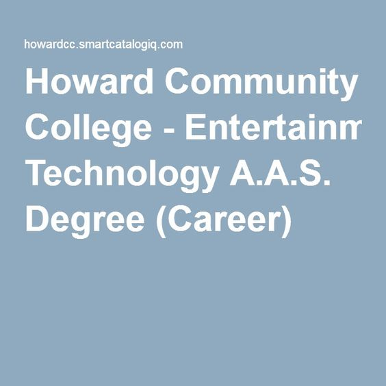 Howard Community College-Entertainment Technology A.A.S. Degree (Career)