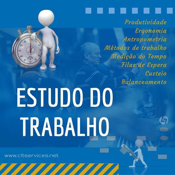 Estudo do Trabalho - formação especializada.  http://www.cltservices.net/pt-pt/formacao/formacao-a-distancia-b-elearning/metodos-e-tempos