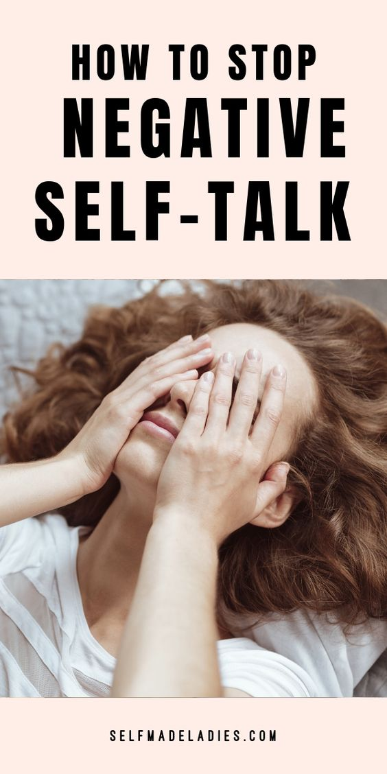 Pinterest Graphic with Title How to Stop Negative Self-Talk - selfmadeladies.com