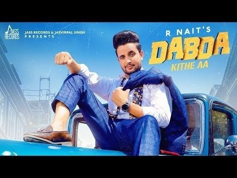 Dabda Kithe Aa Video Download Mr Jatt Com R Nait Mp3 Song In Hd Songs Mp3 Song New Hindi Songs