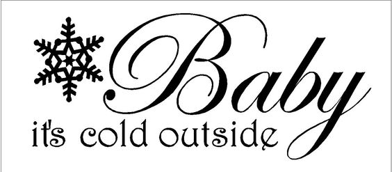 Christmas Quotes And Sayings Glitter Sticker Decal: Baby It's Cold Outside...Christmas Wall Decal