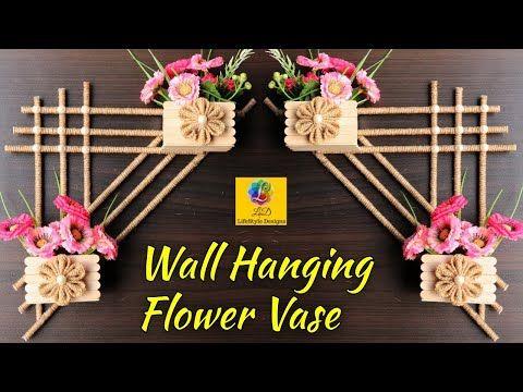 Diy Wall Hanging Flower Vase With Jute Flower Pot Using Popsicle Sticks Wall Decor Craft Idea Yo Wall Decor Crafts Diy Wall Hanging Flower Stick Wall Art