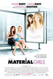 Material Girls - film 2006 - Martha Coolidge - Cinetrafic