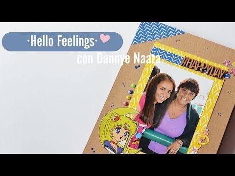 Album Scrapbook de Sentimientos ♥ HELLO FEELINGS ♥ Colab con DANNYE NAAR...