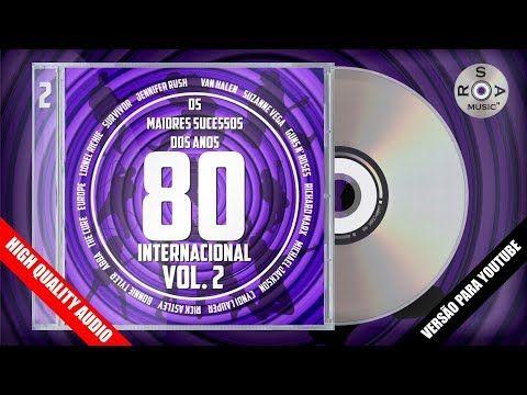 Os Maiores Sucessos Dos Anos 80 Internacional Vol 2 Versao Para