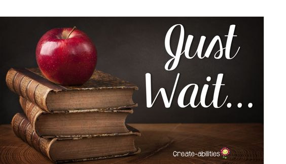 """Just Wait... This is a heartfelt post by a veteran teacher as she reflects on the many """"just waits"""" she was told early on in her career. She flips it around to let you know all the joy you're going to have throughout your career. This is a GREAT read for"""