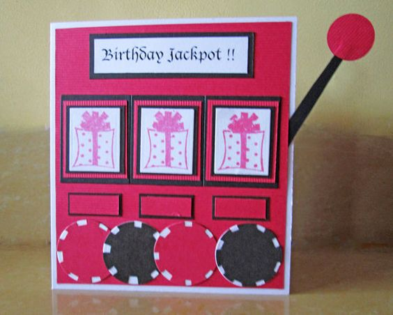 Slot machine, Happy birthday cards and Birthday cards