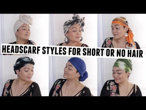 6 Easy Head Scarf Styles For Short Or No Hair Youtube In 2020 Scarf Hairstyles Short Head Scarf Styles Hair Scarf Styles
