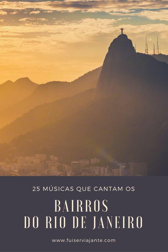 25 músicas que cantam os bairros do Rio de Janeiro
