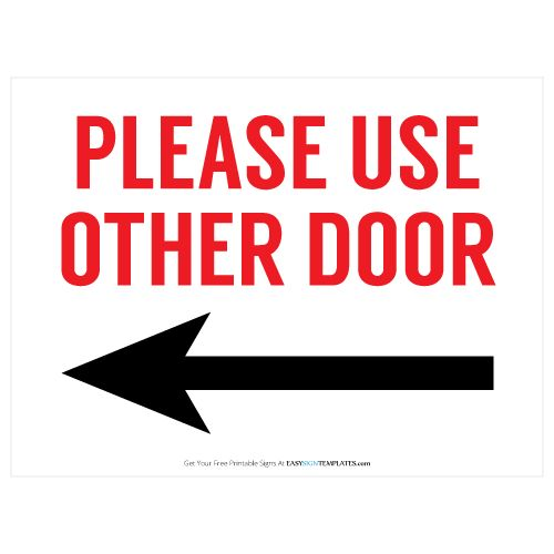 Impertinent image intended for please use other door sign printable