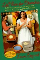 October 2007: Like Water for Chocolate: A Novel in Monthly Installments, with Recipes, Romances, and Home Remedies by Laura Esquivel