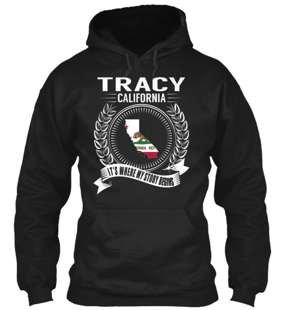 Tracy, California - My Story Begins