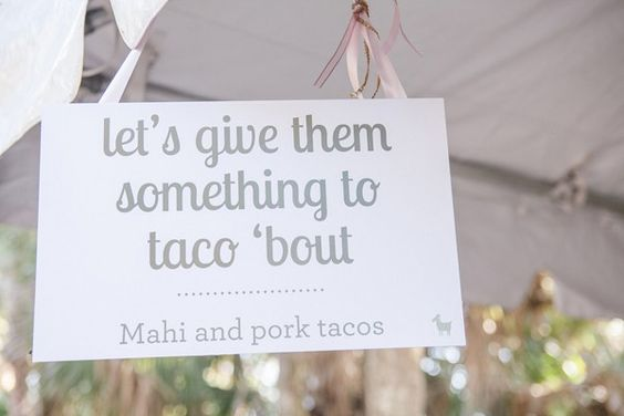 witty sign for taco bar