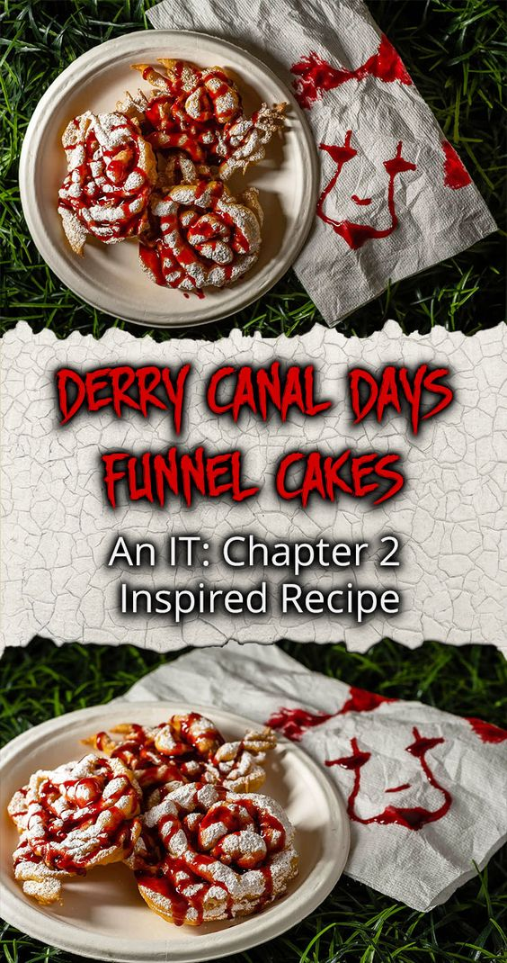 Derry Canal Days Funnel Cakes: An IT: Chapter 2 Inspired Recipe