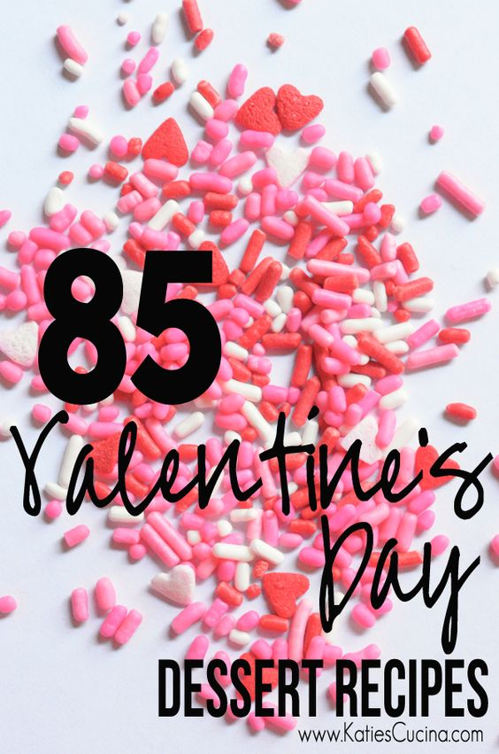 85 Valentine's Day Dessert Recipes from KatiesCucina.com