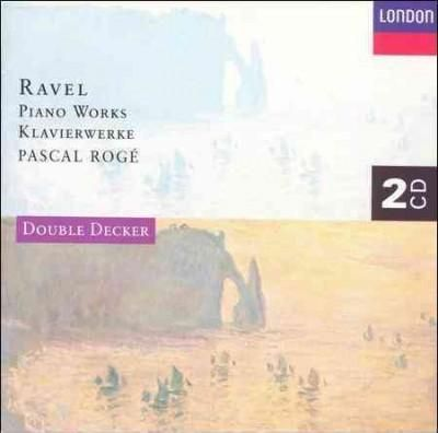 Pascal Roge - Ravel:Piano Works