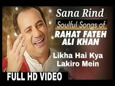 Likha Hai Kya Lakiron Me Mujhe Padhna Nhi Ataa Rahat Fateh Ali Khan Songs Youtube Songs Mp3 Song Download Rahat Fateh Ali Khan