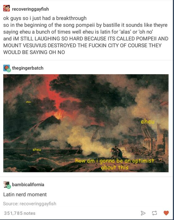 What their actually saying in the beginning of Pompeii.